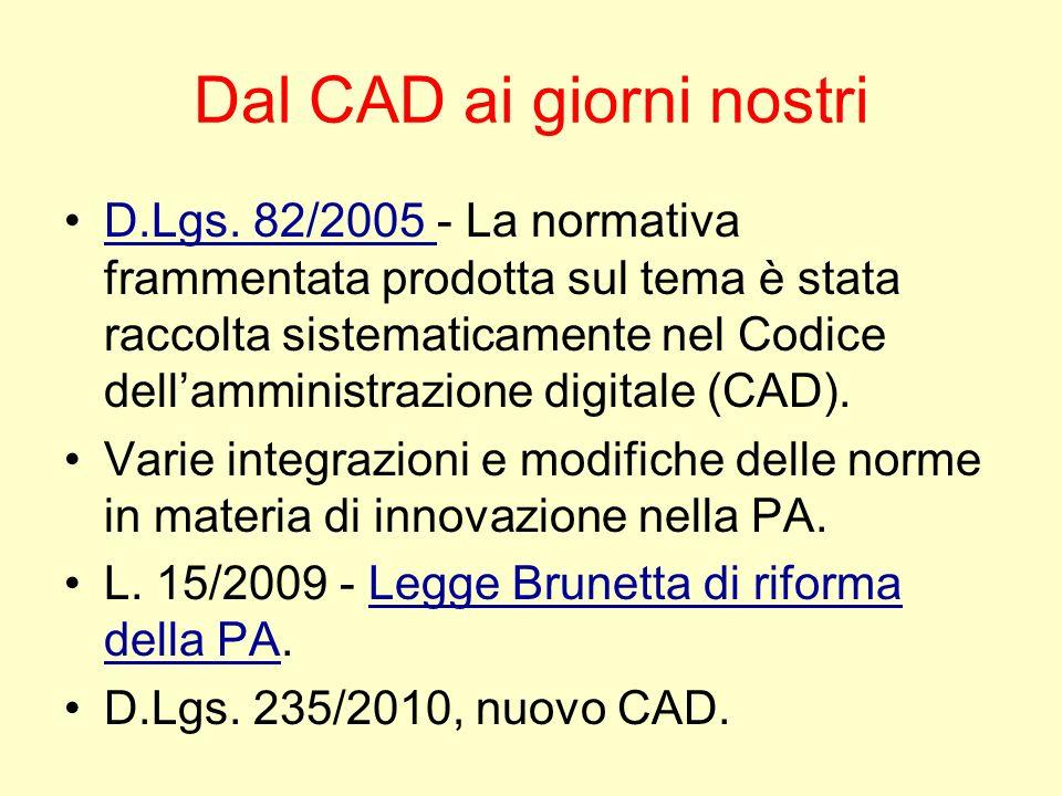 Dal CAD ai giorni nostri D.Lgs.