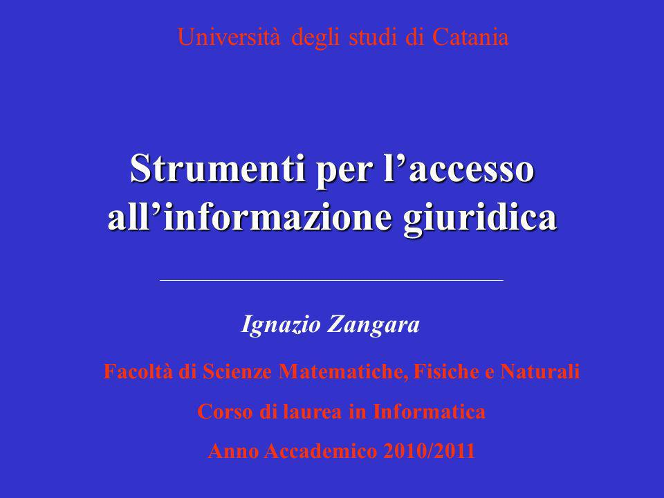 N.Palazzolo (dir.), Manuale di Informatica giuridica, Catania, C.U.E.C.M., 2008, pp.