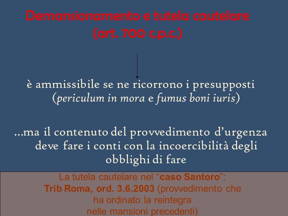 Demansionamento e tutela cautelare (art. 700 c.p.c.) è ammissibile se ne ricorrono i presupposti ( periculum in mora e fumus boni iuris ) …ma il conte