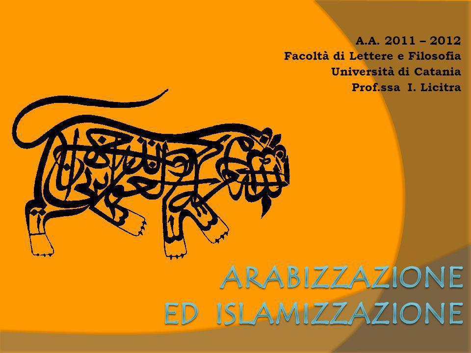 A.A. 2011 – 2012 Facoltà di Lettere e Filosofia Università di Catania Prof.ssa I. Licitra