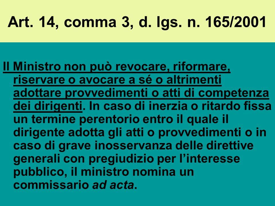 Il collegamento fra politica e amministrazione: il controllo (art. 5, comma 3) Le c.d. funzioni di controllo: a)Gli atti di indirizzo: sono adottati d