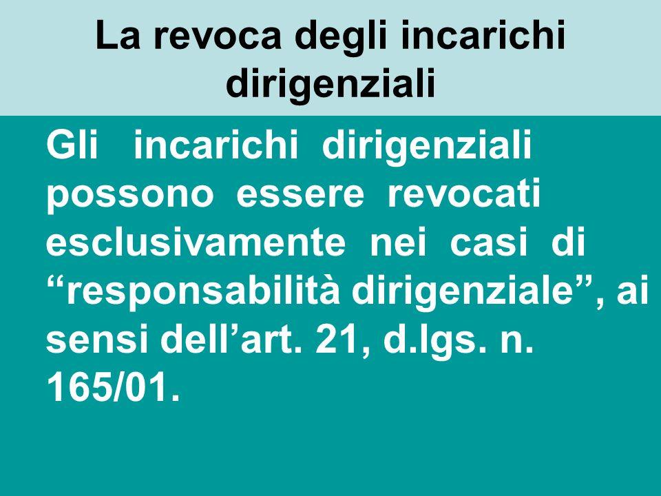 La soluzione fornita dalla legge n. 145 del 2002, che ha modificato lart. 19, comma 10, d. leg. n. 165/2001 I dirigenti ai quali non sia affidata la t