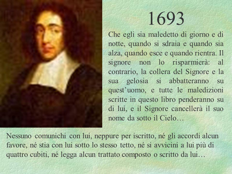 1693 Che egli sia maledetto di giorno e di notte, quando si sdraia e quando sia alza, quando esce e quando rientra. Il signore non lo risparmierà: al