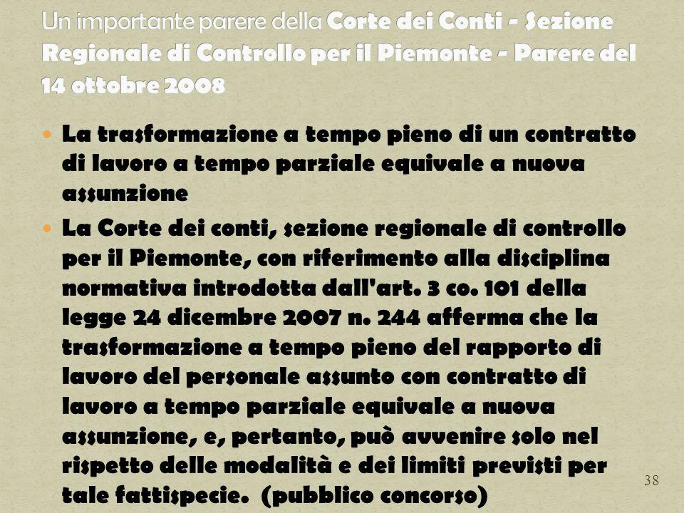 La trasformazione a tempo pieno di un contratto di lavoro a tempo parziale equivale a nuova assunzione La Corte dei conti, sezione regionale di contro