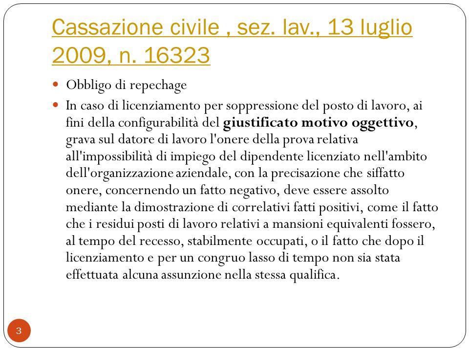 Cassazione civile, sez.lav., 13 luglio 2009, n.