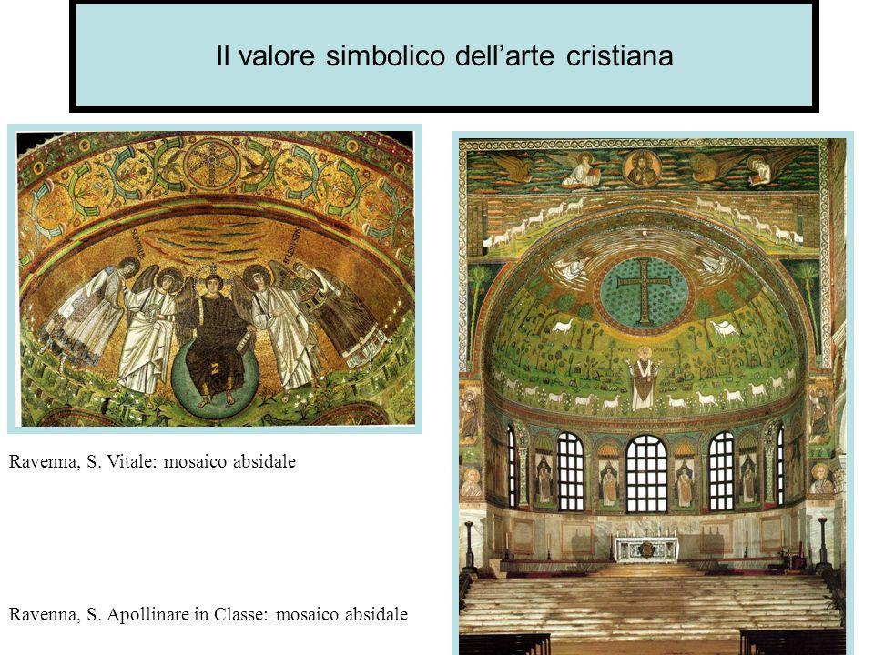 Il valore simbolico dellarte cristiana Ravenna, S.