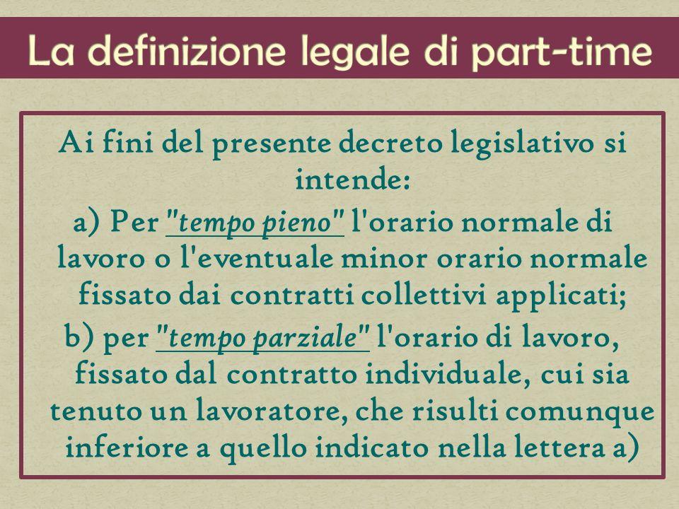 Ai fini del presente decreto legislativo si intende: a) Per