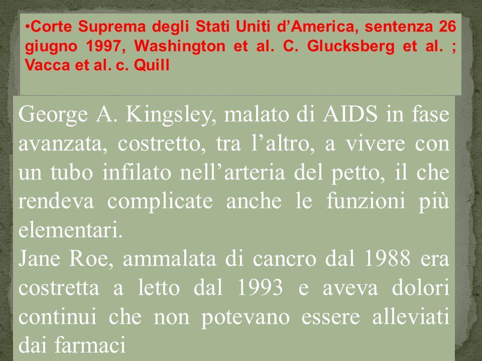 George A. Kingsley, malato di AIDS in fase avanzata, costretto, tra laltro, a vivere con un tubo infilato nellarteria del petto, il che rendeva compli