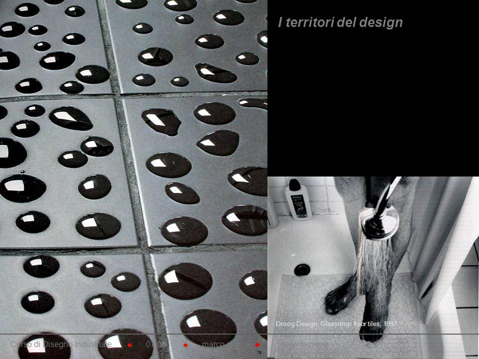 Droog Design. Sistema di rivestimenti bagno. 1995. Ceramica e gomma siliconica. Droog Design. Glassdrop floor tiles, 1997. Corso di Disegno Industrial