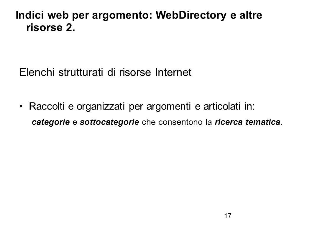 Firenze, 22 ottobre 2010 Indici web per argomento: WebDirectory e altre risorse 2.