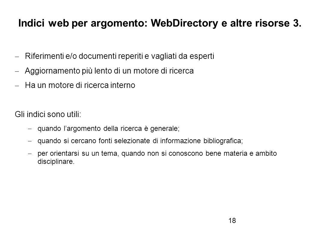 Firenze, 22 ottobre 2010 Indici web per argomento: WebDirectory e altre risorse 3.