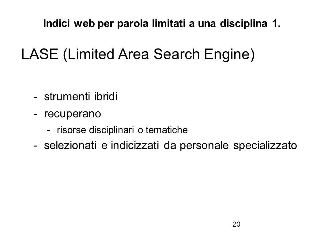 Firenze, 22 ottobre 2010 Indici web per parola limitati a una disciplina 1.