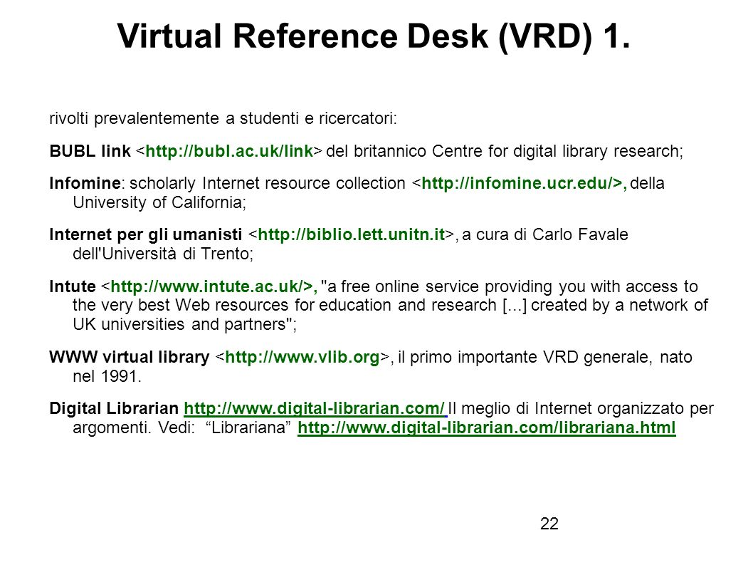 Firenze, 22 ottobre 2010 Virtual Reference Desk (VRD) 1.
