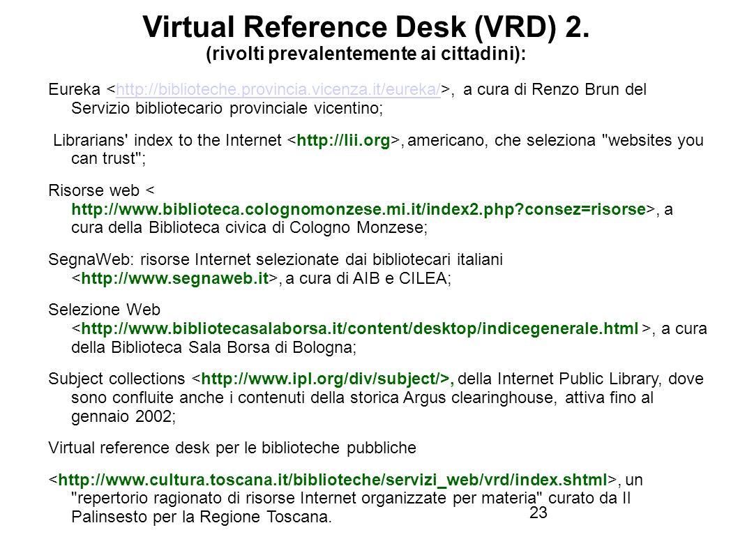 Firenze, 22 ottobre 2010 Virtual Reference Desk (VRD) 2.