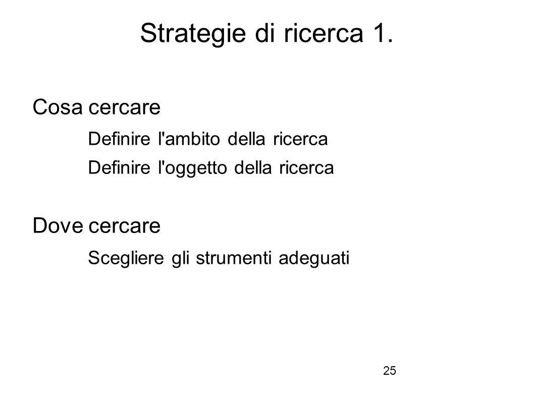 Firenze, 22 ottobre 2010 Strategie di ricerca 1.