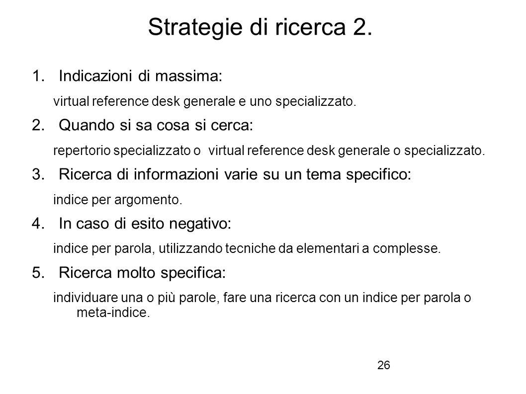 Firenze, 22 ottobre 2010 Strategie di ricerca 2.