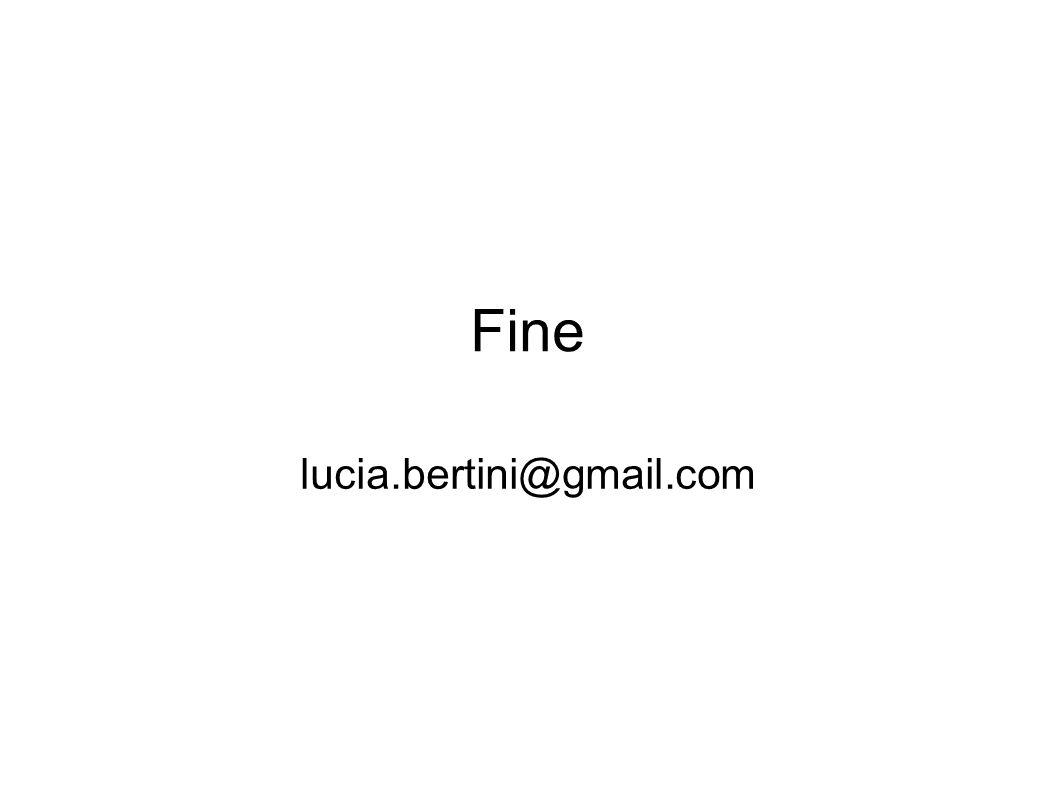 2010Firenze, 22 ottobre 2010 Fine lucia.bertini@gmail.com
