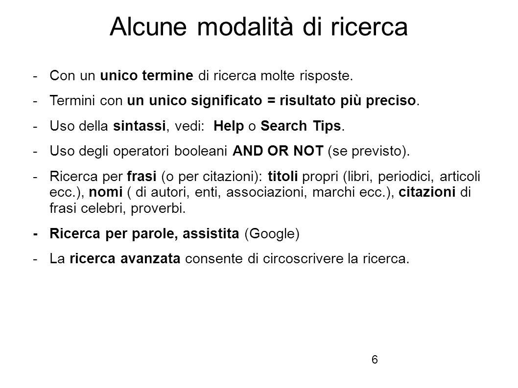 Firenze, 22 ottobre 2010 Alcune modalità di ricerca -Con un unico termine di ricerca molte risposte.