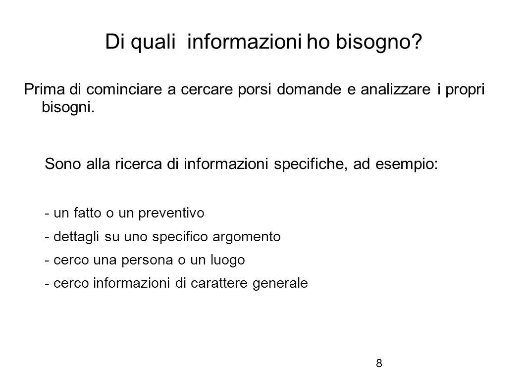 Firenze, 22 ottobre 2010 Di quali informazioni ho bisogno.