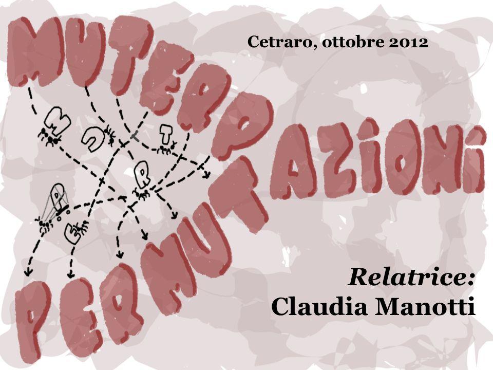 Cetraro, ottobre 2012 Relatrice: Claudia Manotti