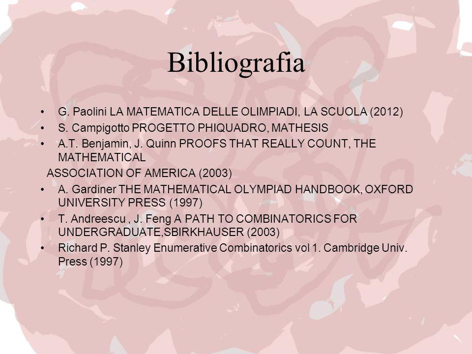 Bibliografia G. Paolini LA MATEMATICA DELLE OLIMPIADI, LA SCUOLA (2012) S.