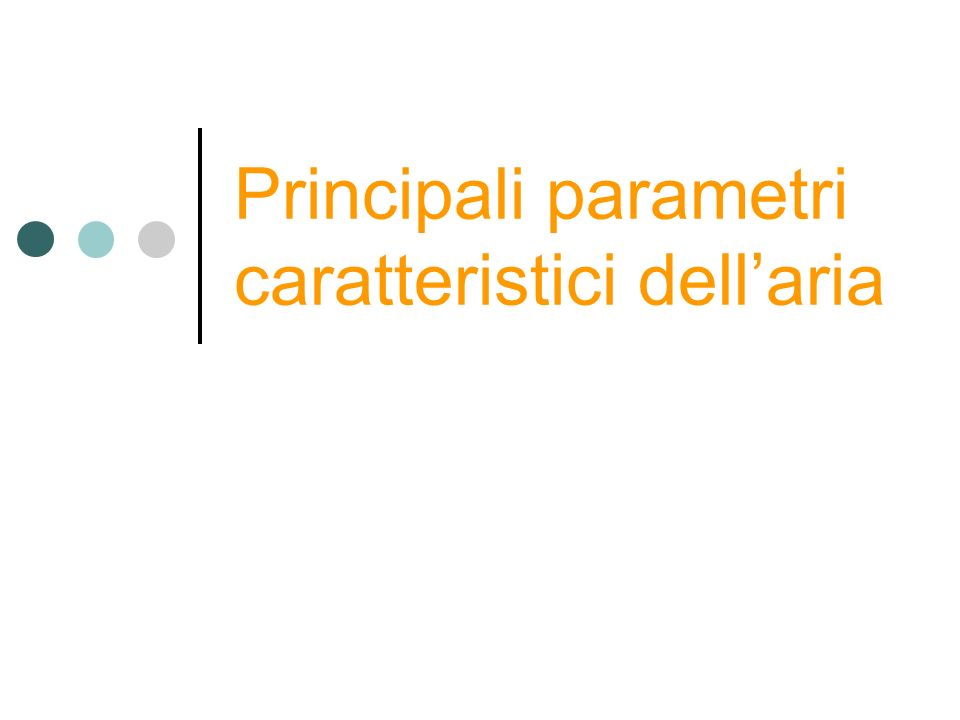 Principali parametri caratteristici dellaria