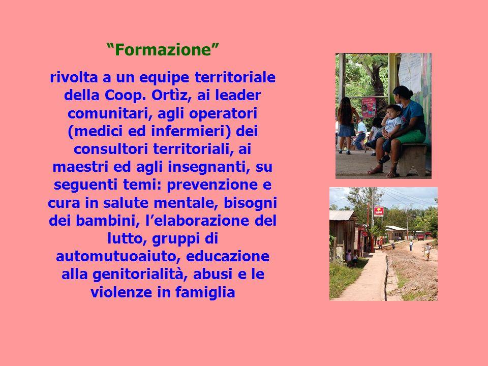 Formazione rivolta a un equipe territoriale della Coop. Ortìz, ai leader comunitari, agli operatori (medici ed infermieri) dei consultori territoriali