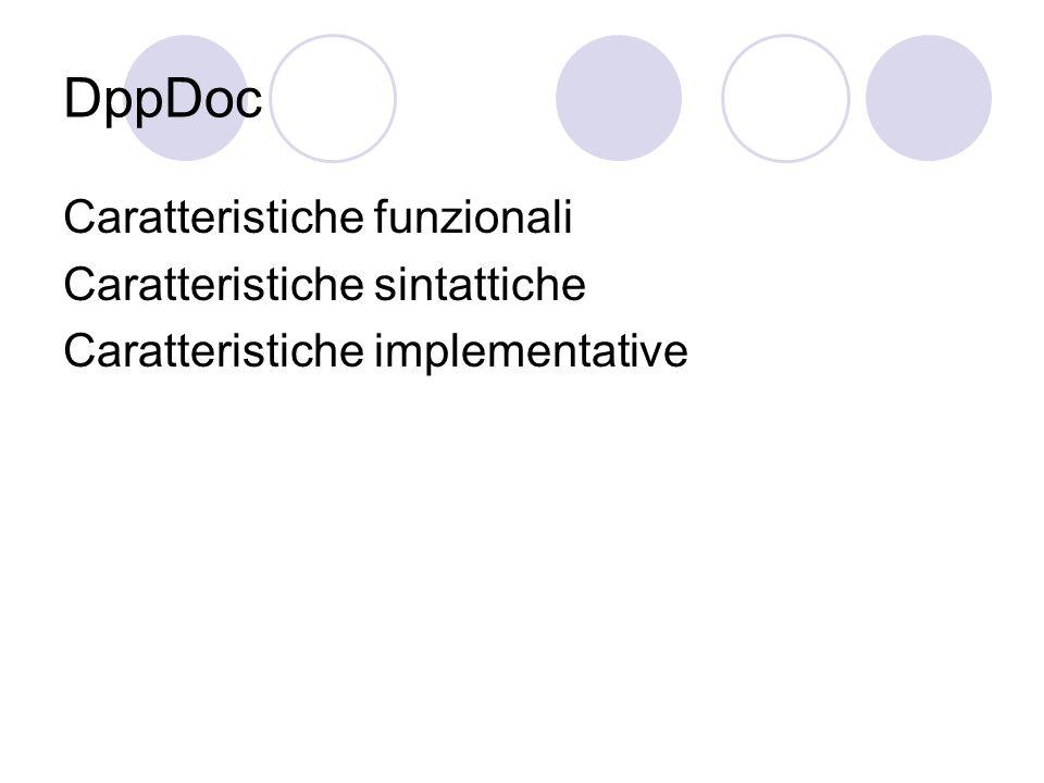 DppDoc Caratteristiche funzionali Caratteristiche sintattiche Caratteristiche implementative