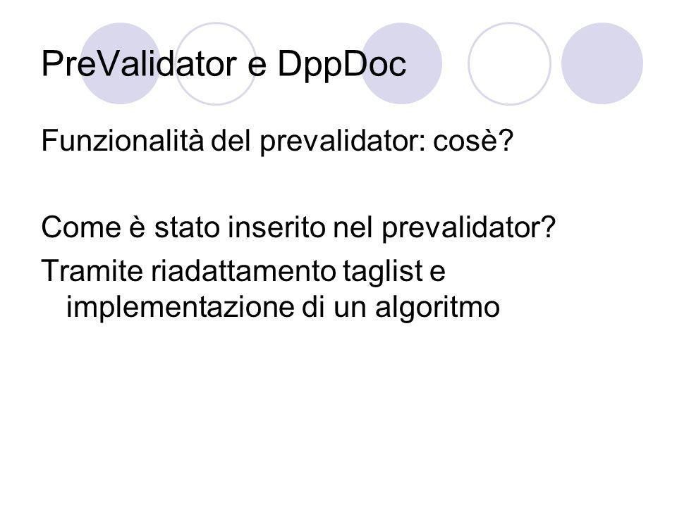 PreValidator e DppDoc Funzionalità del prevalidator: cosè.