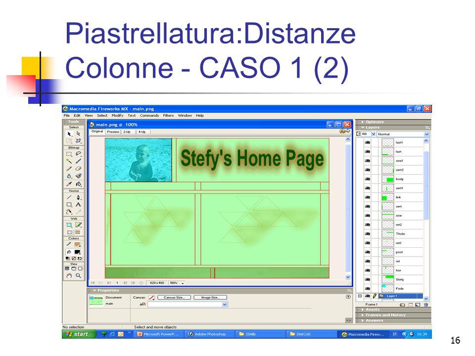 16 Piastrellatura:Distanze Colonne - CASO 1 (2)