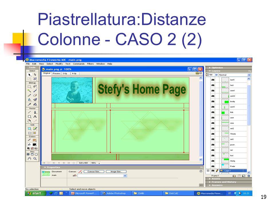 19 Piastrellatura:Distanze Colonne - CASO 2 (2)