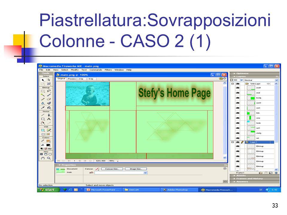 33 Piastrellatura:Sovrapposizioni Colonne - CASO 2 (1)