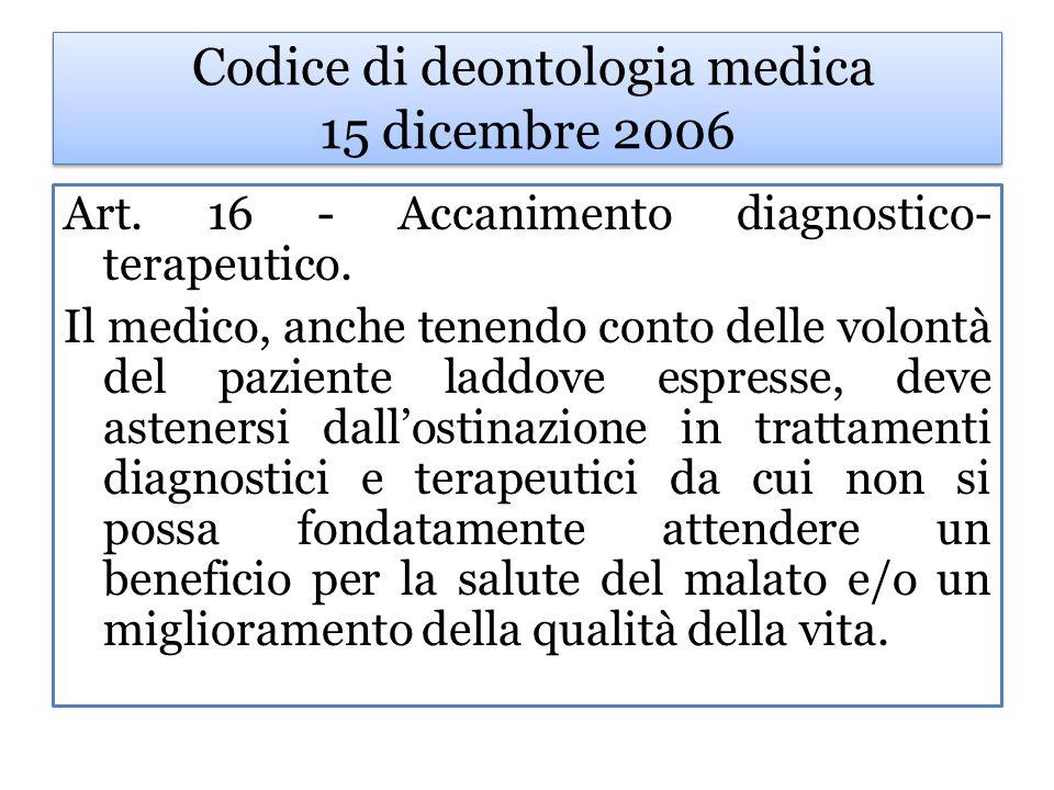 Codice di deontologia medica 15 dicembre 2006 Art.