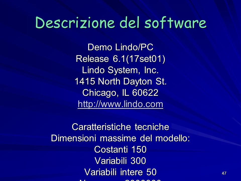 47 Demo Lindo/PC Release 6.1(17set01) Lindo System, Inc.