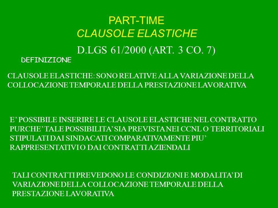 PART-TIME CLAUSOLE ELASTICHE E FLESSIBILI D.LGS 61/2000 (ART.
