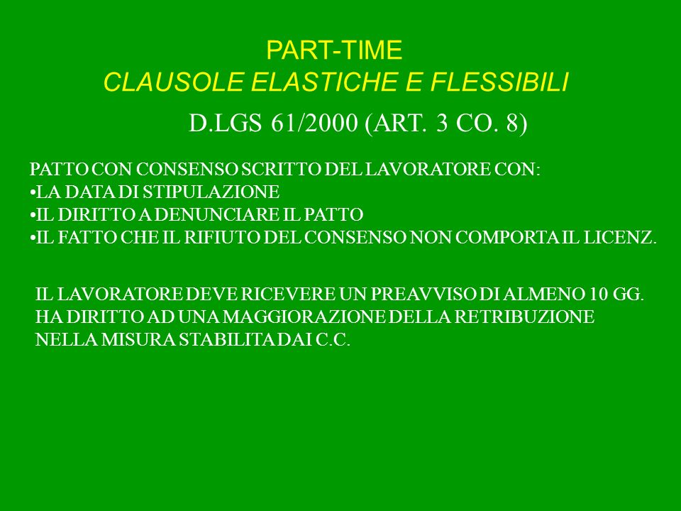 PART-TIME CLAUSOLE ELASTICHE E FLESSIBILI D.LGS 61/2000 (ART.