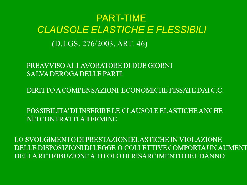 PART-TIME CLAUSOLE ELASTICHE E FLESSIBILI (D.LGS.276/2003, ART.