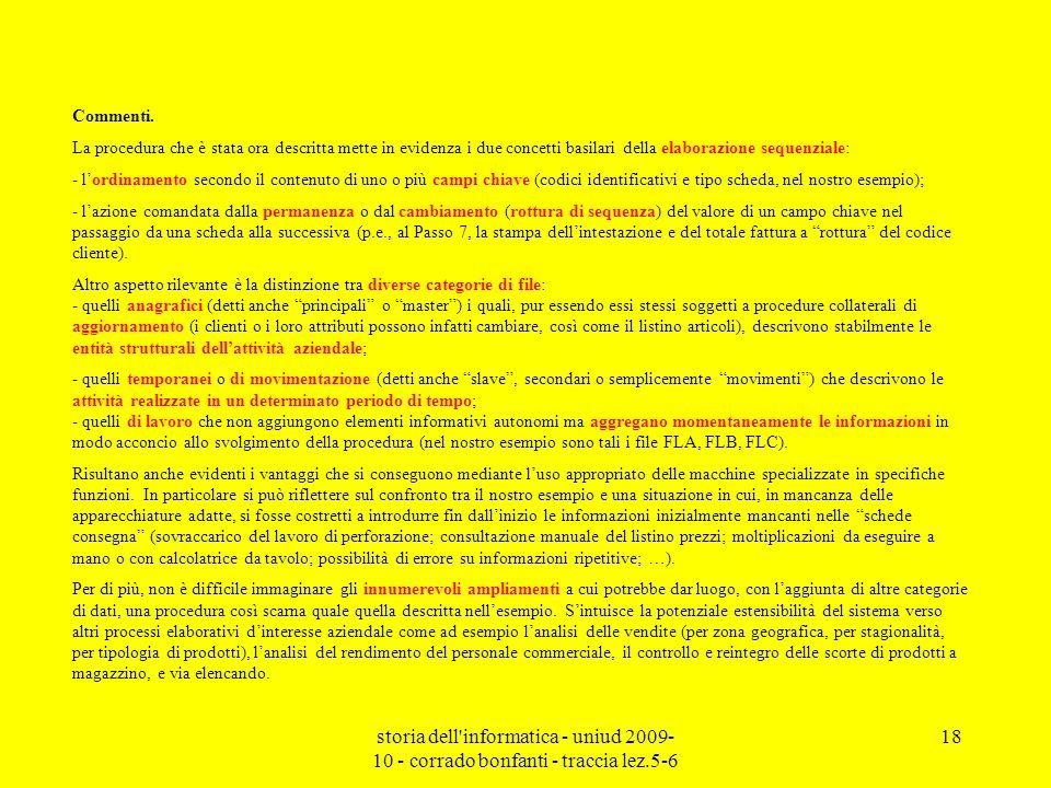 storia dell'informatica - uniud 2009- 10 - corrado bonfanti - traccia lez.5-6 18 Commenti. La procedura che è stata ora descritta mette in evidenza i