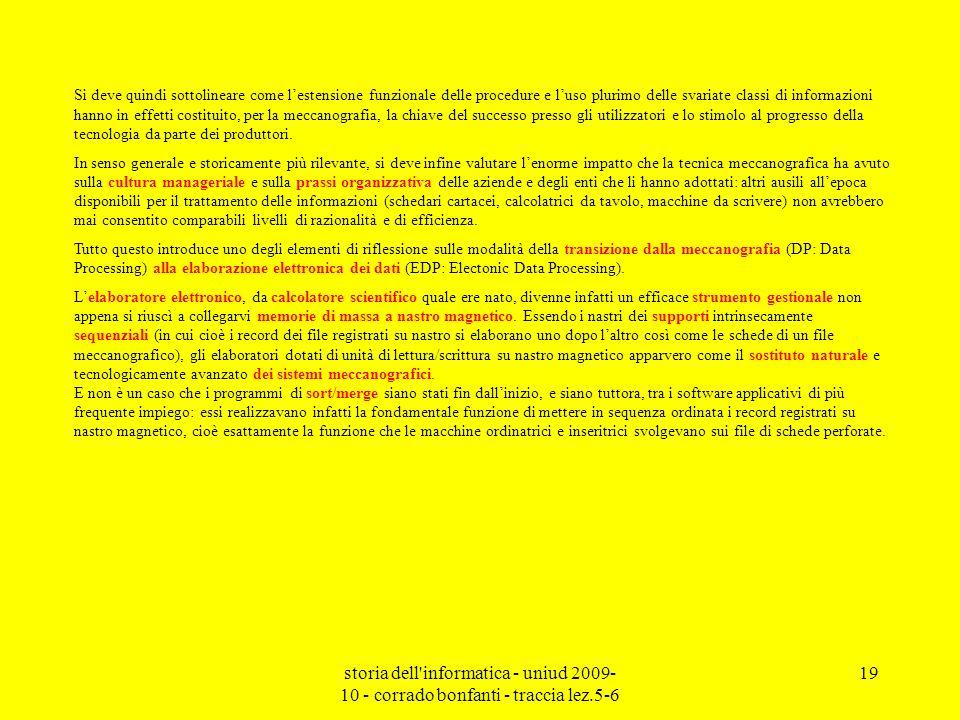 storia dell'informatica - uniud 2009- 10 - corrado bonfanti - traccia lez.5-6 19 Si deve quindi sottolineare come lestensione funzionale delle procedu
