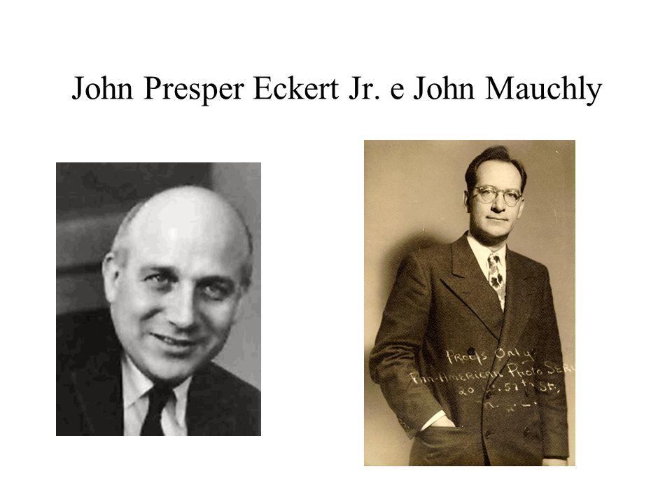John Presper Eckert Jr. e John Mauchly
