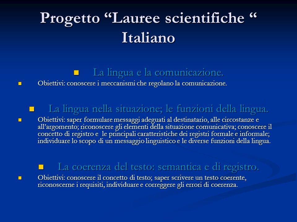 Progetto Lauree scientifiche Italiano La coesione tramite legamenti, desinenze e concordanze morfologiche.