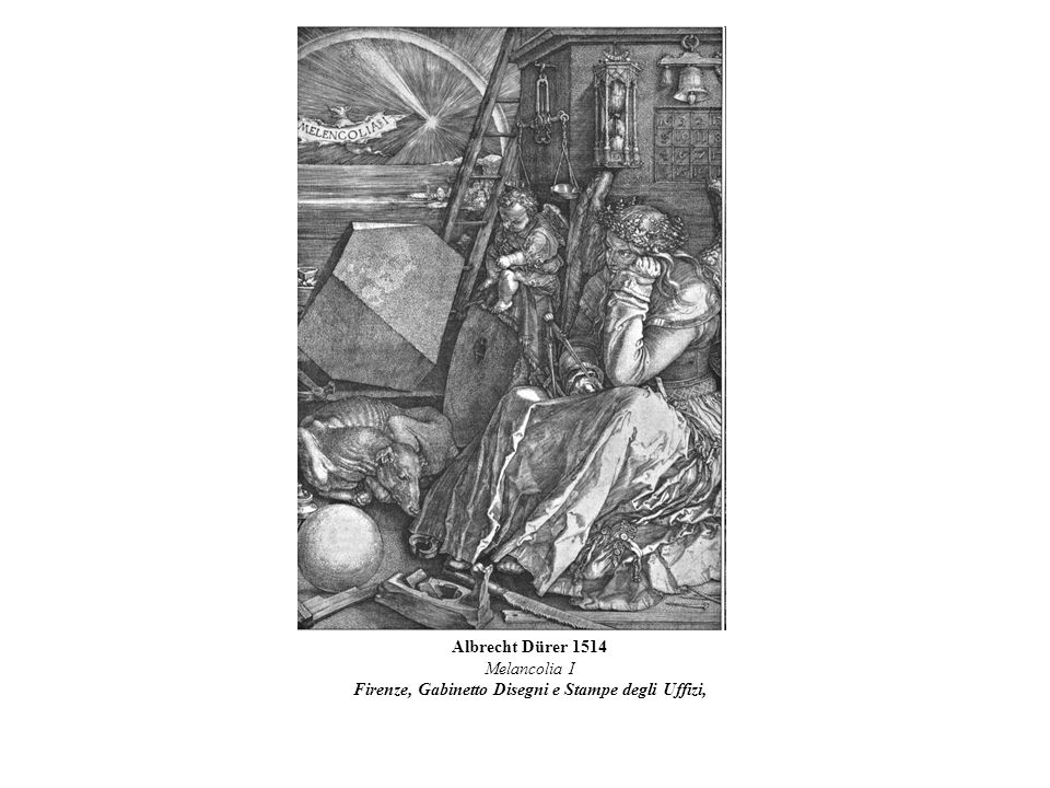 Albrecht Dürer 1514 Melancolia I Firenze, Gabinetto Disegni e Stampe degli Uffizi,