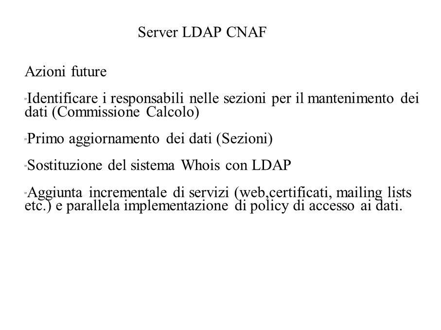 Server LDAP CNAF Azioni future