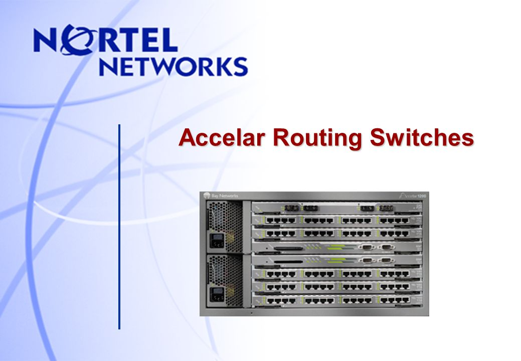 Accelar Routing Switches