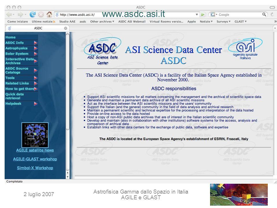 2 luglio 2007 Astrofisica Gamma dallo Spazio in Italia AGILE e GLAST www.asdc.asi.it