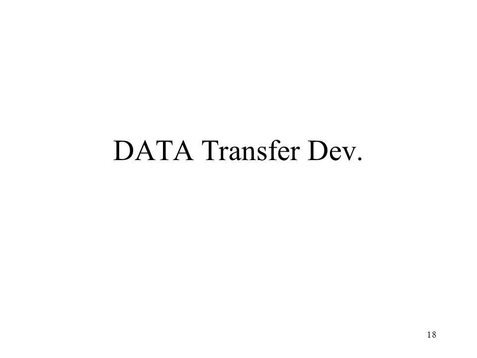 18 DATA Transfer Dev.