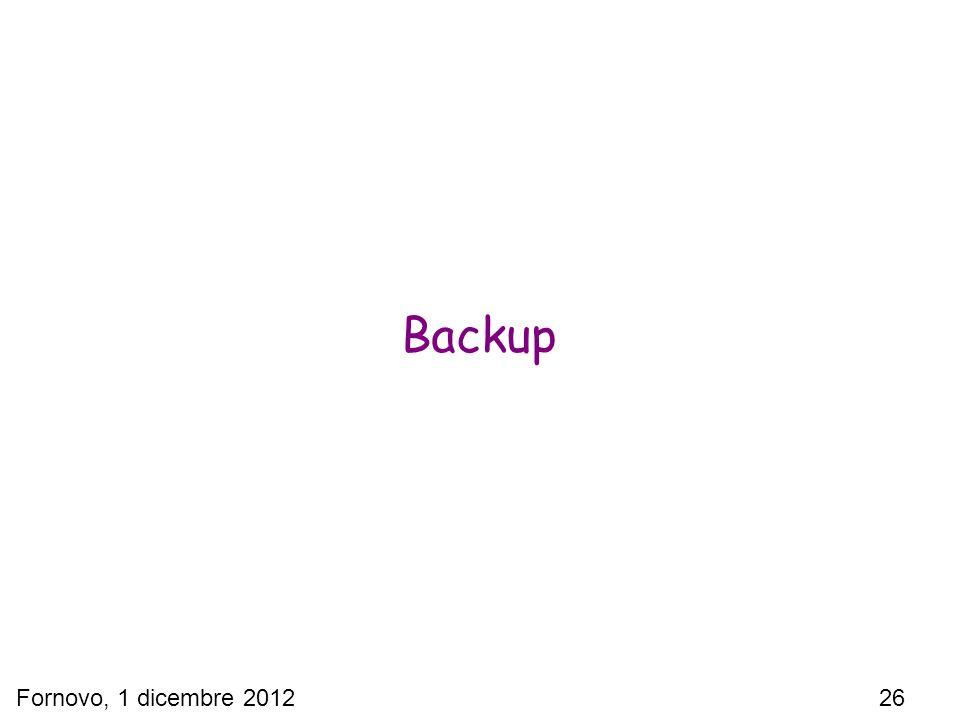 Fornovo, 1 dicembre 2012 26 Backup