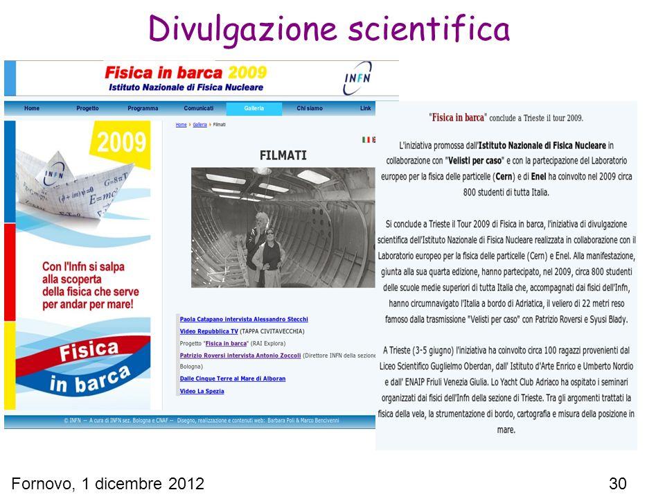 Fornovo, 1 dicembre 2012 30 Divulgazione scientifica