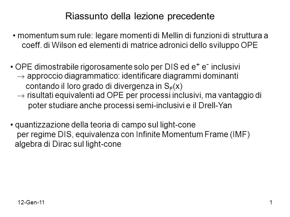 12-Gen-111 Riassunto della lezione precedente momentum sum rule: legare momenti di Mellin di funzioni di struttura a coeff. di Wilson ed elementi di m