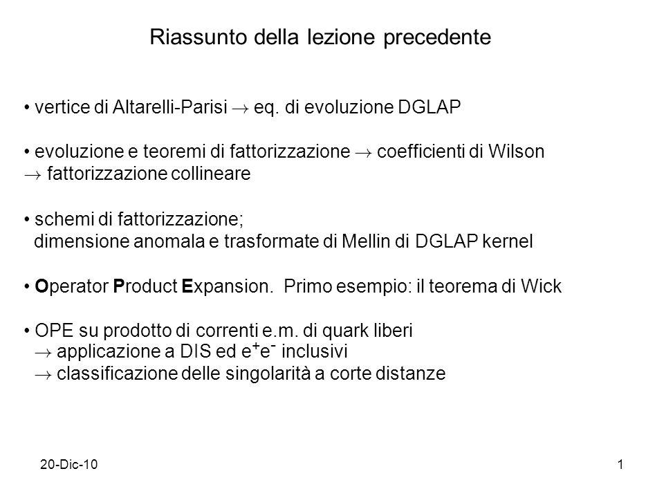 20-Dic-101 Riassunto della lezione precedente vertice di Altarelli-Parisi .